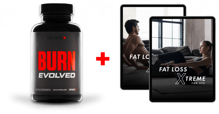 Burn evolved + fat loss xtreme