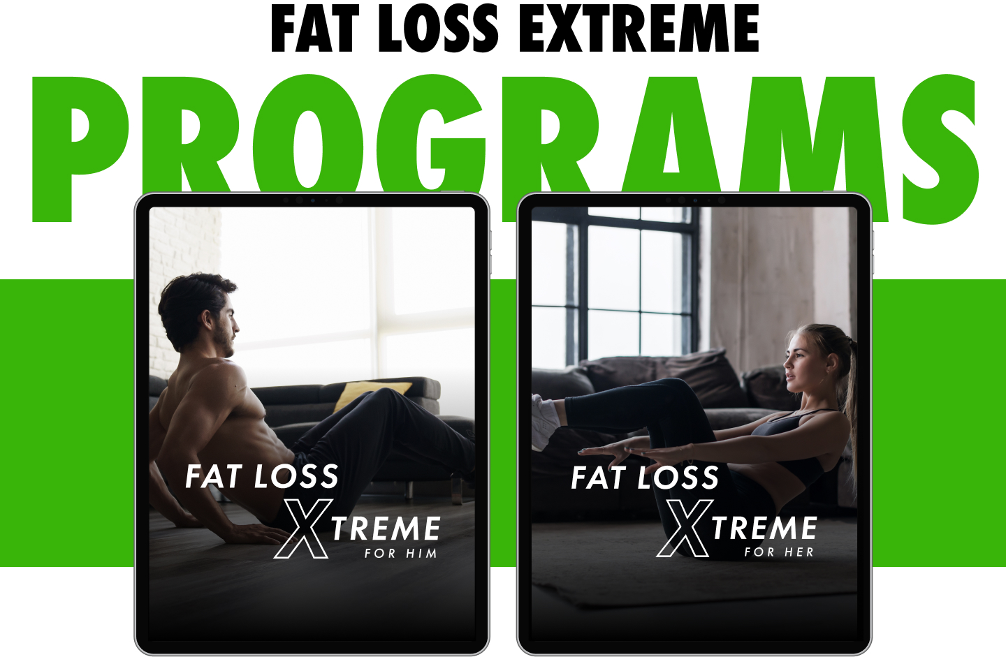 Fat Loss Extreme Programs